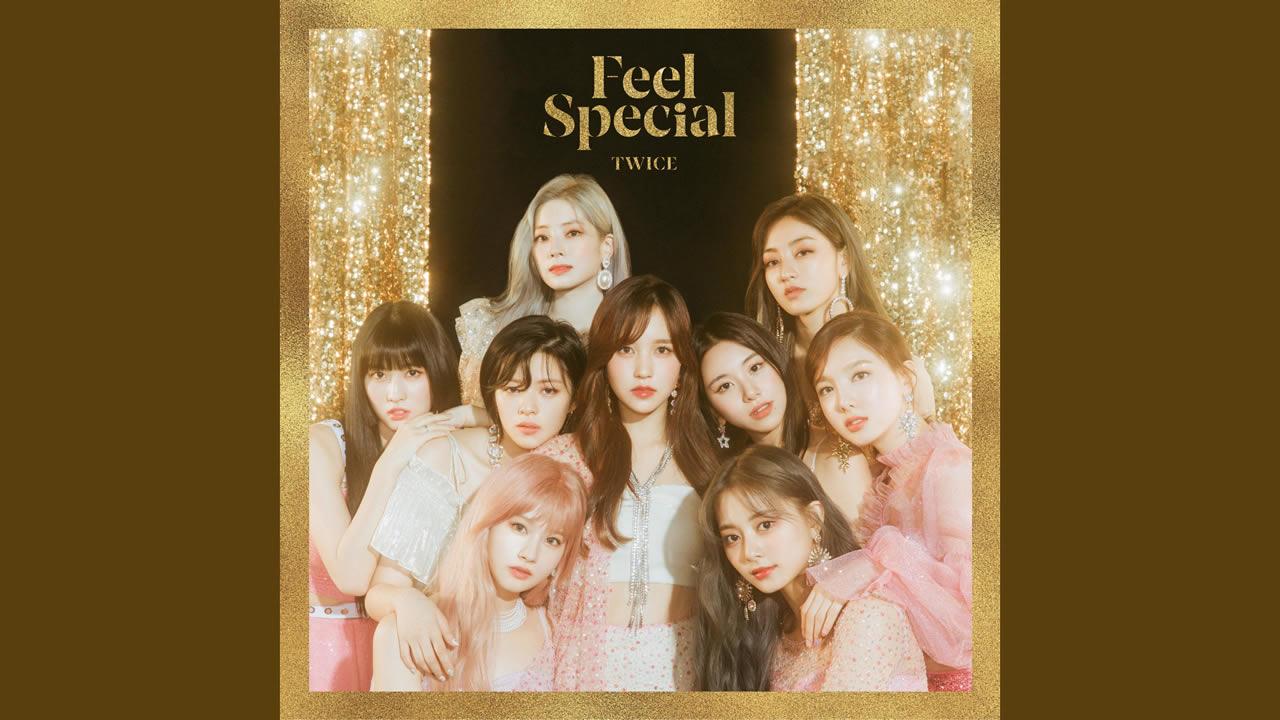 [中韓對照] TWICE - Feel Special 中文歌詞&應援詞