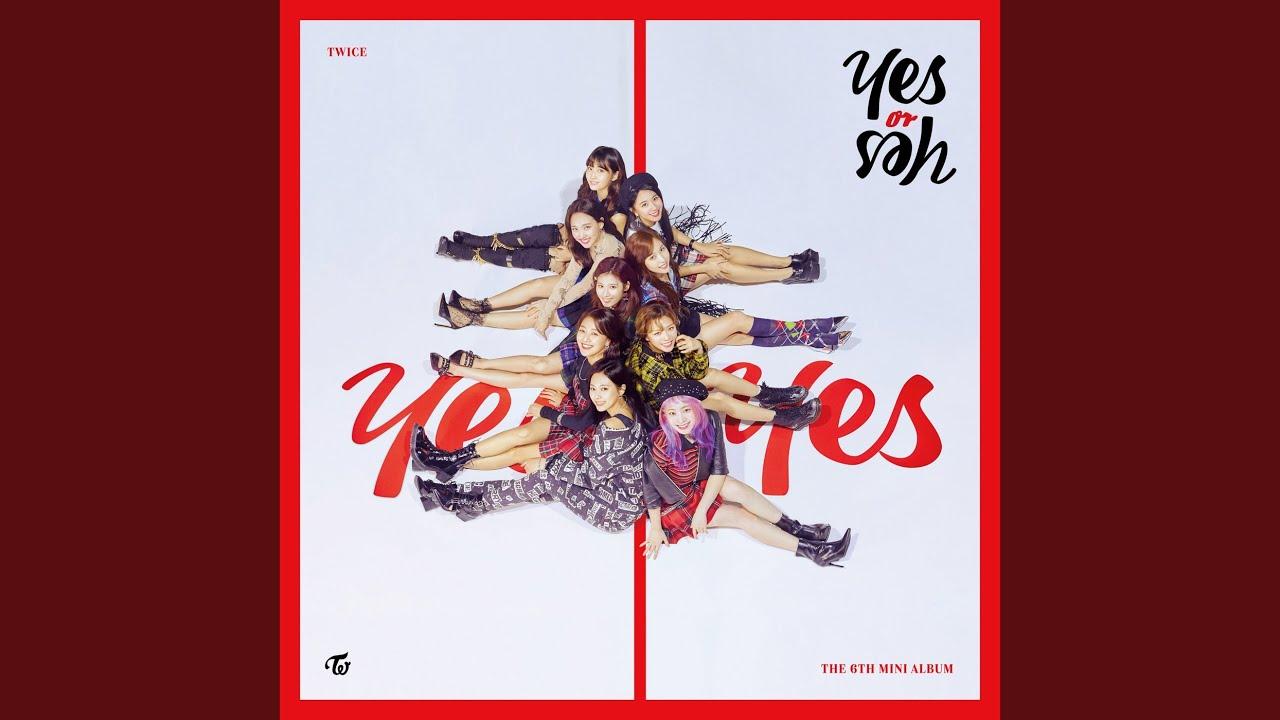 [中韓對照] TWICE - YES or YES 中文歌詞