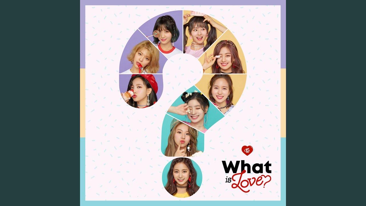 [中韓對照] TWICE - What is Love? 中文歌詞