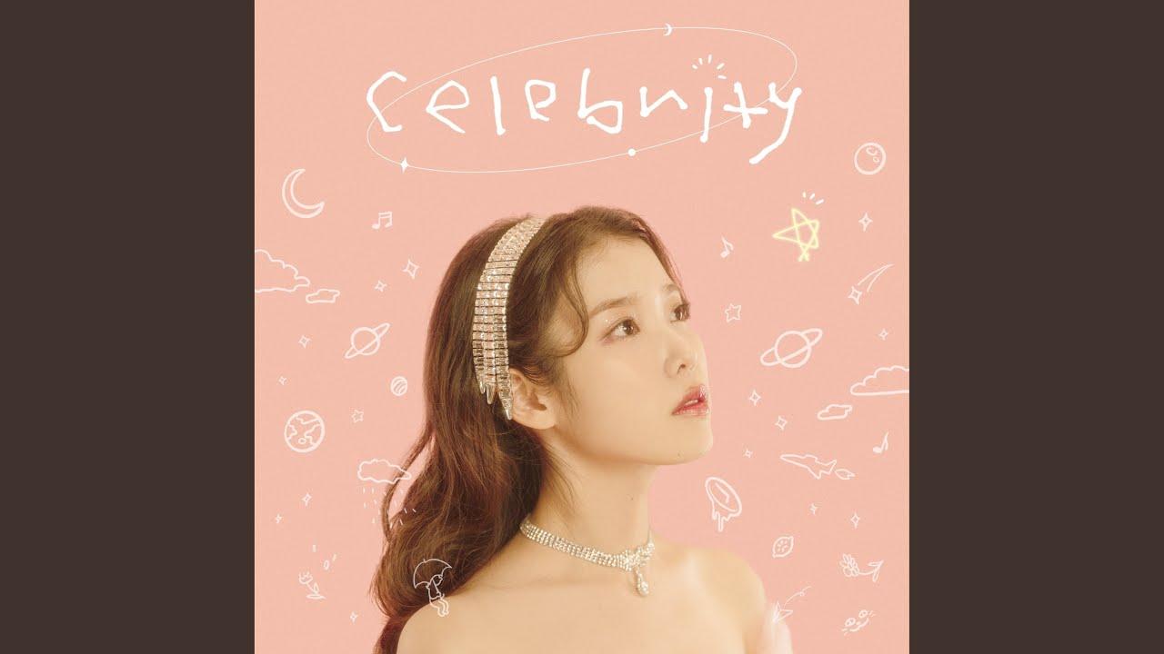 IU - Celebrity 繁中歌詞 [中韓對照]